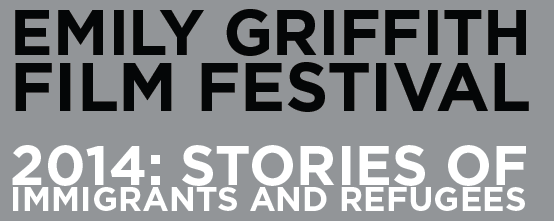 Emily Griffith Film Festival: Stories of Immigrants and Refugees