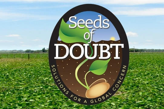 Seeds of Doubt Conference on GMOs