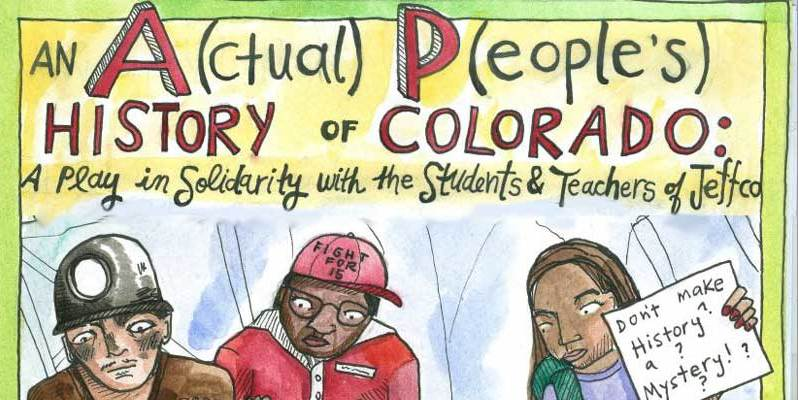 Romero Theater Troupe Presents: An A(ctual) P(eople's) History of Colorado