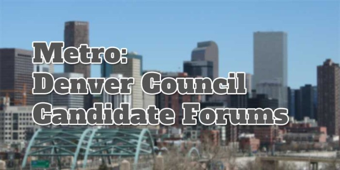 Denver Council District #9 Candidate Forum