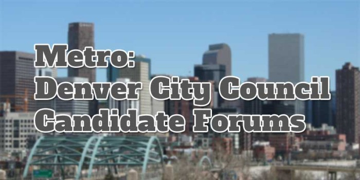 Drug Policy Alliance Denver City Council Candidate Forums
