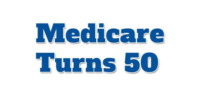 Medicare Turns 50