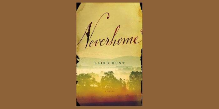Radio Book Club: Laird Hunt's Neverhome