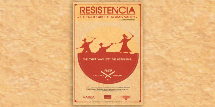 Resistencia: The Fight for the Aguan Valley