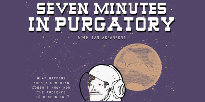 7 Minutes in Purgatory Merges Comedy with Experience