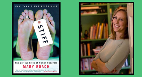 Booktalk:  Mary Roach and Stiff: The Curious Lives of Human Cadavers""