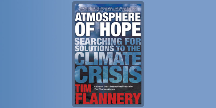 Atmosphere of Hope – Searching for solutions to the climate crisis