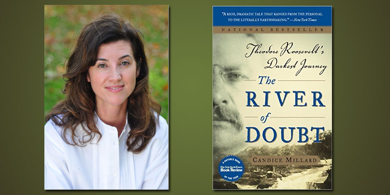 """""""The River of Doubt"""" by Candace Millard"""