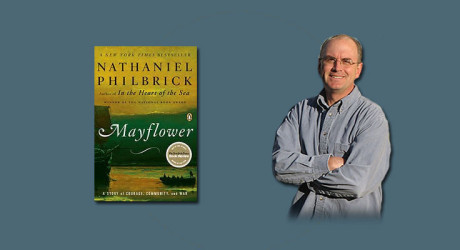 "Booktalk: Historian Nathaniel Philbrick, author of ""Mayflower: A Story of Courage, Community and War"""