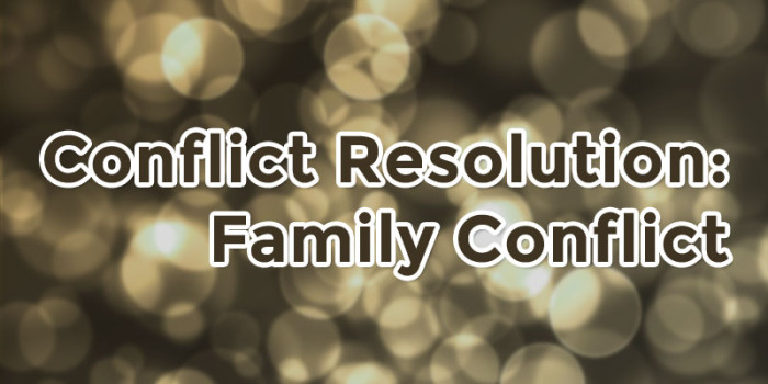Conflict Resolution: Parenting Conflicts