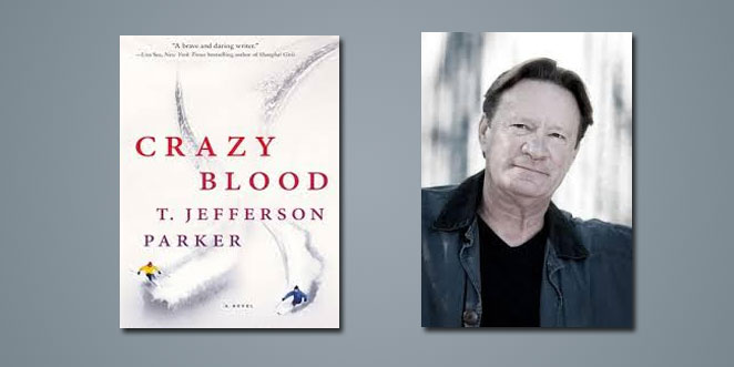"Booktalk:  Crime novelist T Jefferson Parker takes to the slopes with ""Crazy Blood"""