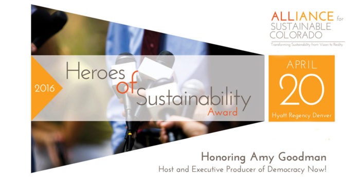 Amy Goodman Honored by Alliance For Sustainable Colorado