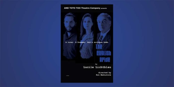 The English Bride – A New Thriller from And Toto Too Theatre Company