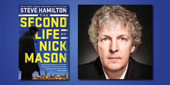 "Booktalk: Thriller writer Steve Hamilton talks about ""The Second Life of Nick Mason"""