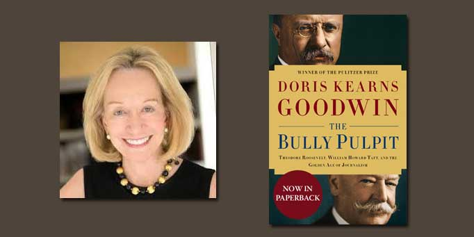 "Booktalk:  Author Doris Kearns Goodwin, a biographer of presidents, discusses ""The Bully Pulpit"""