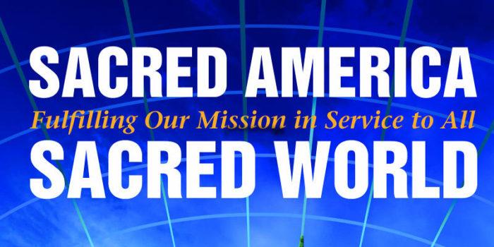 Sacred America, Sacred World