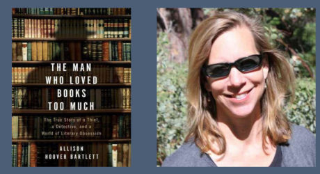 """Booktalk: Allison Hoover Bartlett, author of """"The Man Who Loved Books too Much"""""""