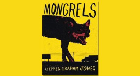 Radio Book Club: Stephen Graham Jones and Mongrels.