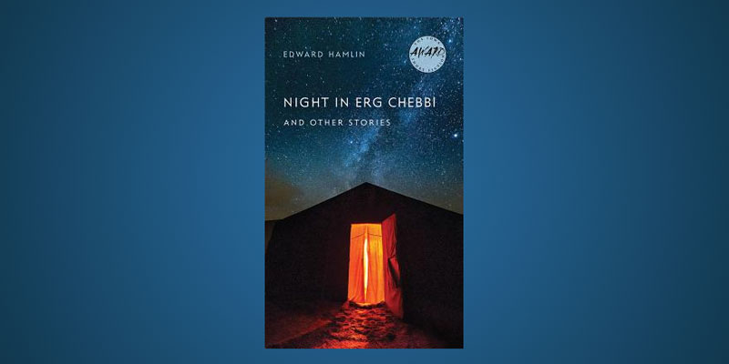 "Radio Book Club: Edward Hamlin and ""Night in Erg Chebbi and Other Stories"""