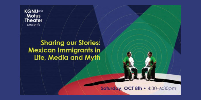 Sharing our Stories: Mexican Immigrants in Life, Media and Myth
