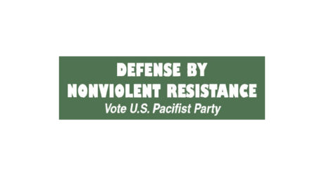 Bradford Lyttle: Non Violent Resistance Pacifist Party Candidate