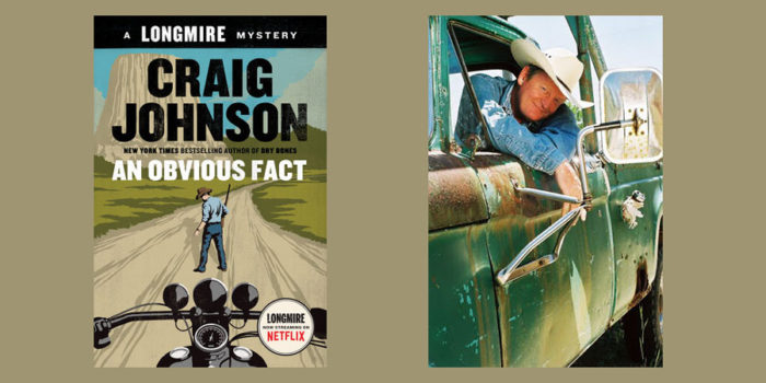 "Booktalk: Craig Johnson, author of  ""An Obvious Fact,"" #12 in the Walt Longmire western-mystery series"