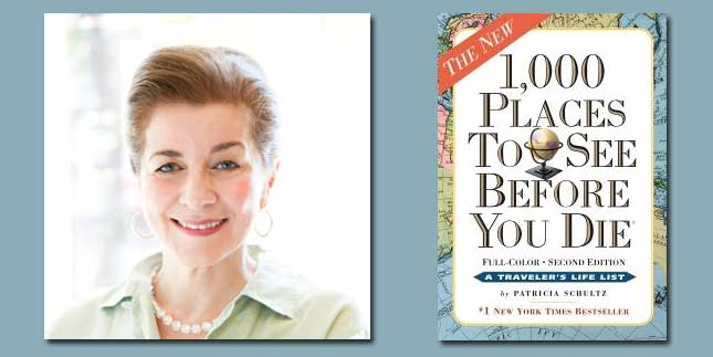 "Booktalk: Travel writer Patricia Schultz & ""1,000 Places to See Before You Die in the United States and Canada"""