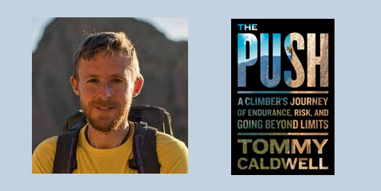 "Booktalk:  Climber Tommy Caldwell's ""The Push"""