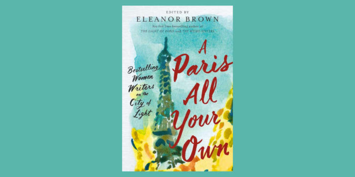 "Booktalk: Eleanor Brown's ""A Paris All Your Own…"""