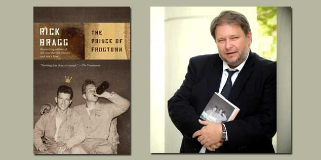 "Booktalk: Rick Bragg and his third book, ""The Prince of Frogtown"""