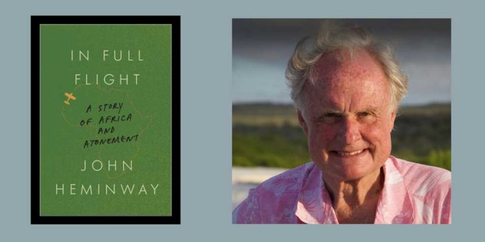 "Booktalk: Montana-based John Heminway's ""In Full Flight. A Story Of Africa And Atonement"""